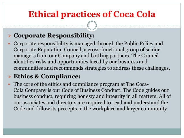 unethical behavior of the coca cola company commerce essay Ethics in coke indra adhikari  july 2014  1 this essay is about the ethics in coca cola  this argument is also support that coca-cola is an unethical company.