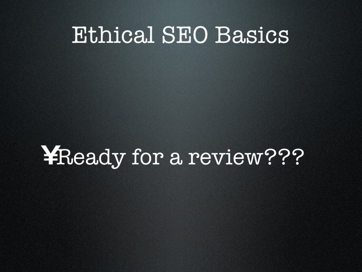 Ethical Search Engine Optimization - White Hat SEO Tips and Techniques slideshare - 웹