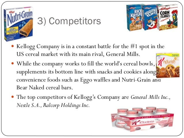 disclosure analysis of the kellogg company Initiatives (kellogg company, 2009) although in 2007 and 2008, the company continued to expand, it anticipates by 2011 an annual cost-savings of $1 billion (kellogg company, 2009) part two: competitive analysis the purpose of this analysis is to compare kashi foods' parent company, the kellogg company, with its largest rival, general mills.