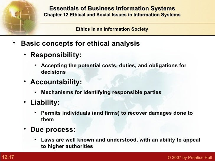 ethical issues information systems Information technology (it) is a flourishing industry, both equipment & network and service ethical issues vary region to region and country to country.