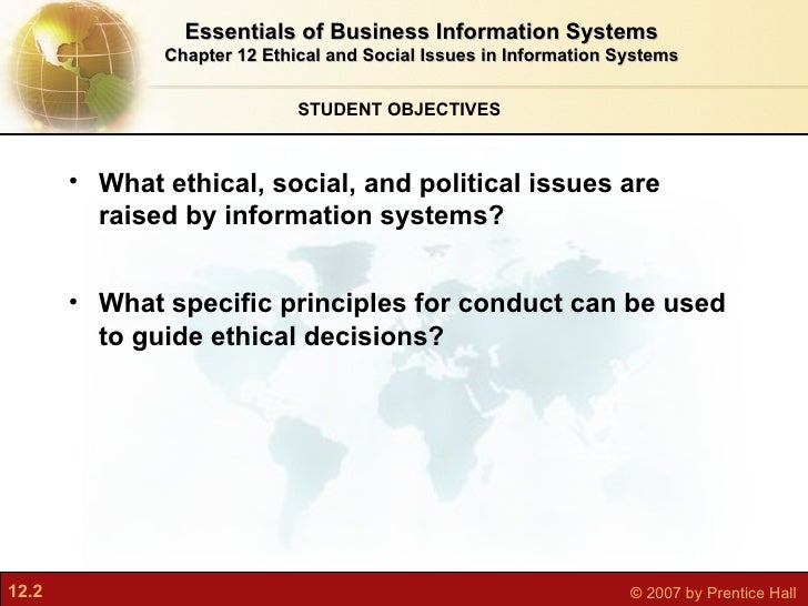 ethical issues information system Read this essay on ethical issues in information systems come browse our large digital warehouse of free sample essays get the knowledge you need in order to pass your classes and more.