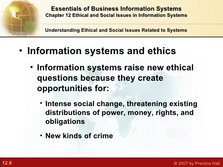 information system - social and ethical issues essay Ethical issues in information system essay by agogo , university, bachelor's , a+ , may 2005 download word file , 5 pages download word file , 5 pages 47 12 votes 1 reviews.