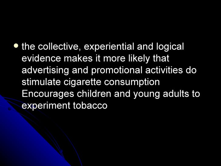 cigarette advertising ethical aspect A research group at stanford university in the us is analysing the effects of  tobacco advertising, marketing and promotion tobacco brands.