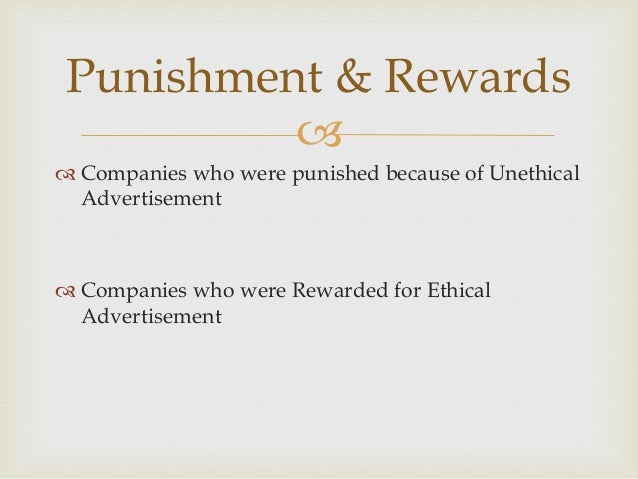 Punishment of unethical behavior