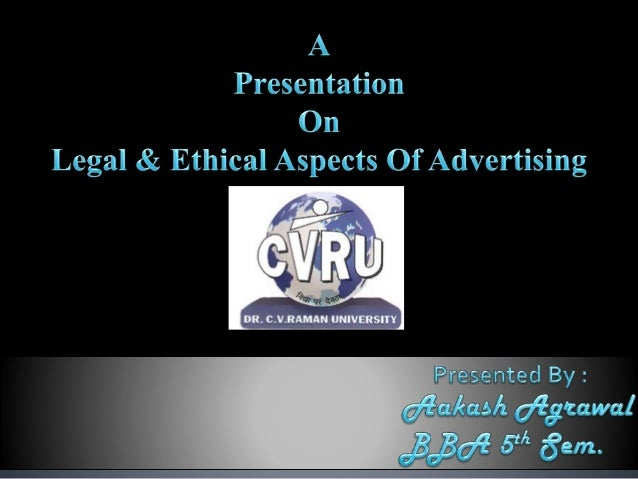 advertising business aspects Legal & ethical issues in ever changing marketing with marketing aspects the integrity of the business legal issues in marketing when we.