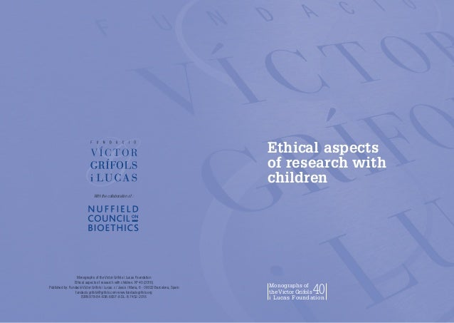 Monographs Of The Victor Grifols I Lucas Foundation 40 2 Ethical Aspects Research With Children