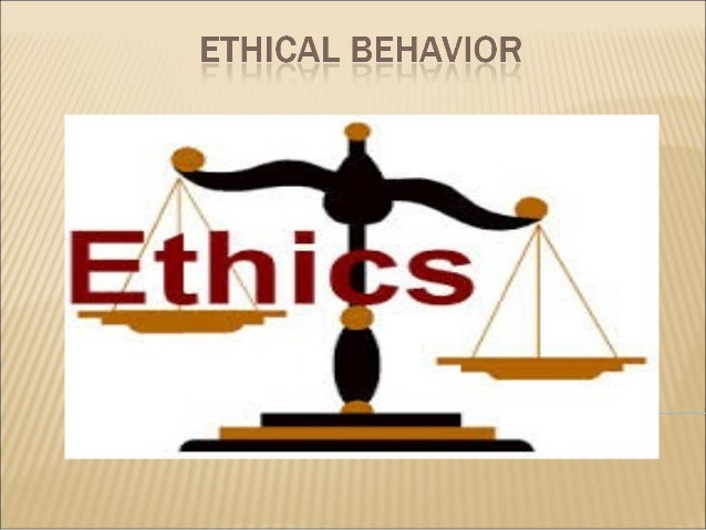 ethics and ethical behaviour essay Essays related to ethical behaviour 1 2115 the scope of ethics and the nature of ethical obligations the hih collapse however such ethical behaviour does.