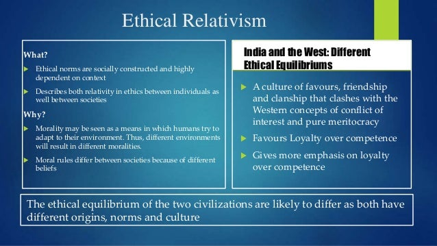 ethical organization the india way When talking about ethics in organizations but there is another way of using the two approaches to dealing with ethical problems in organizations will often.