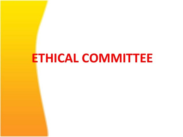 ETHICAL COMMITTEE