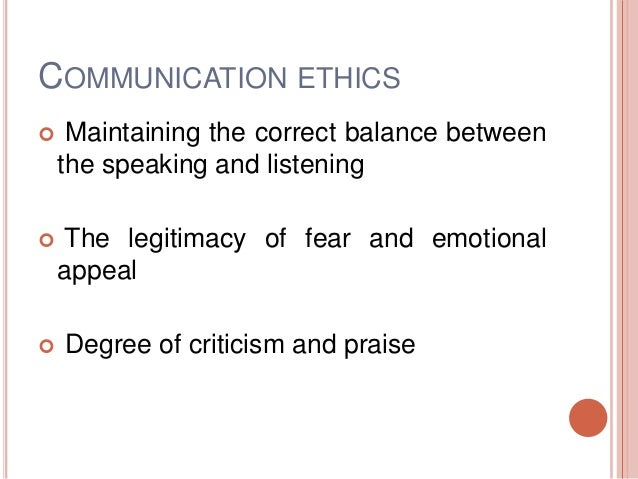 ethical interpersonal communication The importance of core communication skills social work essay  communication skills  non verbal communication is a major component for interpersonal.