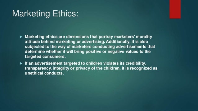 advertising ethics 2 Advertising ethics has the potential to assist managers and public policy  future  study of advertising ethics are: 1) use of deception in ads, 2) advertis.