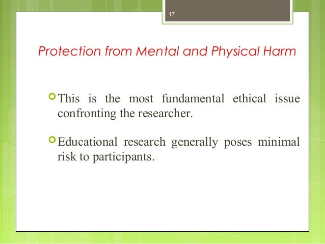 ethical principals for protecting research participants essay V the ethical principles identifies several guiding principles, most importantly consent/informed consent, deception, debriefing and protection of participants v the bps and apa codes and guidelines are periodically revised in the light of changing social and political contexts, such as changing views about individual rights.