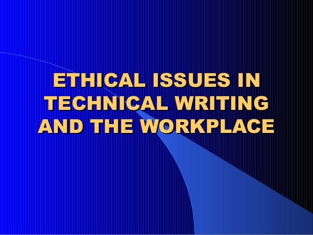 Ethical issues in the work place