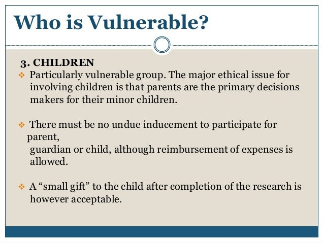 ethical considerations with research with children Tact between adults and children found that sex crimes are generally defined by   be guaranteed when it legal and ethical considerations for researchers.