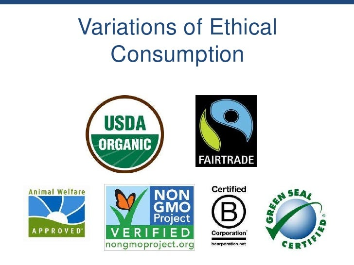 Variations of Ethical   Consumption