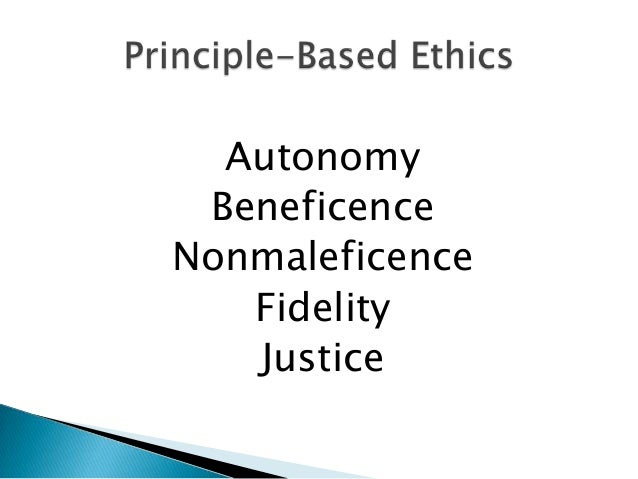 autonomy nonmaleficence beneficence and fidelity Often in modern times, nonmaleficence extends to making this paper will help the physician understand vocabulary of ethics, which includes principles autonomy, beneficence, nonmaleficence, and .