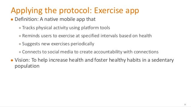 @design4context Ethical Design UXPA 2017 Applying the protocol: Exercise app ● Definition: A native mobile app that ● Trac...