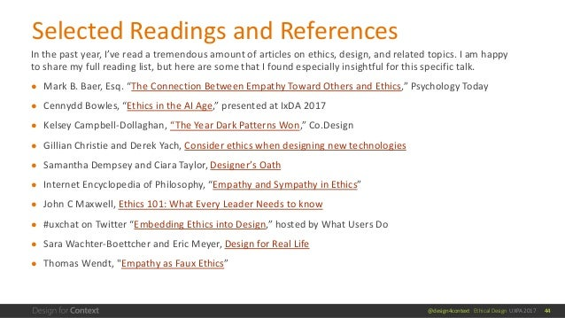 @design4context Ethical Design UXPA 2017 In the past year, I've read a tremendous amount of articles on ethics, design, an...