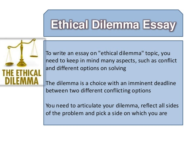 Ethical dilemma sample essay