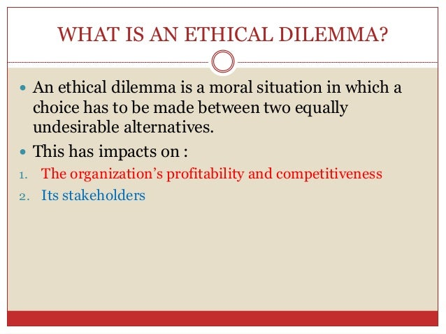 what is a moral dilemma in ethics