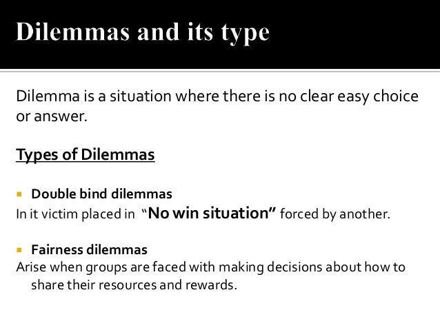 different types of ethical dilemmas