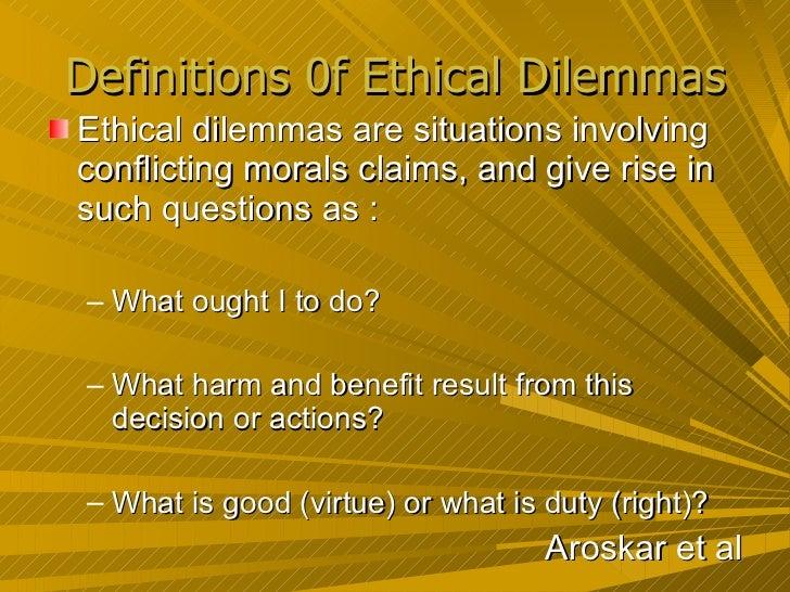 Definitions 0f Ethical Dilemmas ...