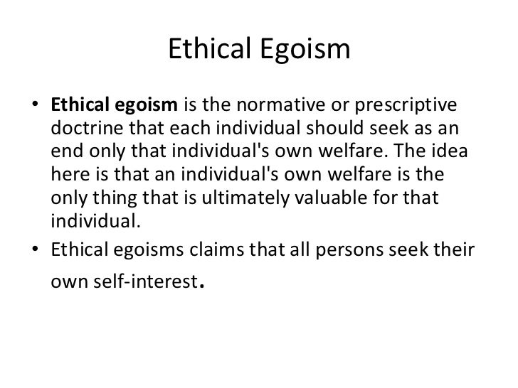 explain a ethics case on choosing using ethical egoism Analysis of ethical egoism philosophy essay the foundation of a coherent theory of ethics is in truth in choosing your own interest.