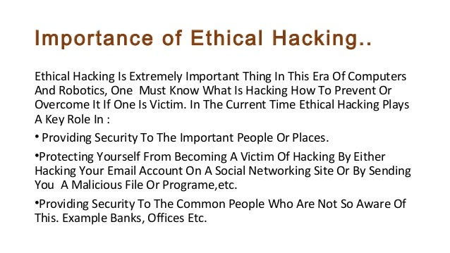 why ethical hacking is important