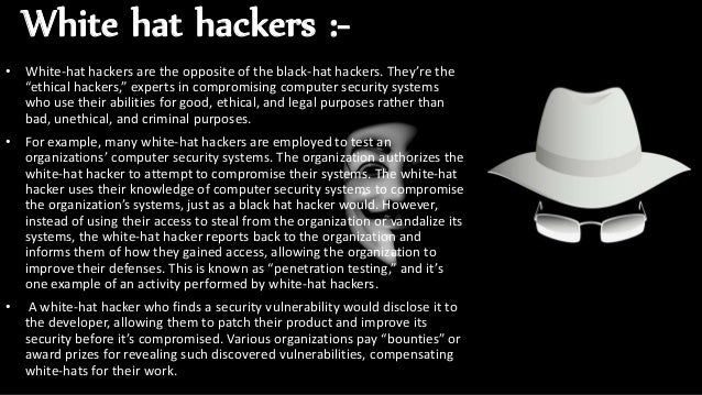 White hat hackers ... 88b20479f5f