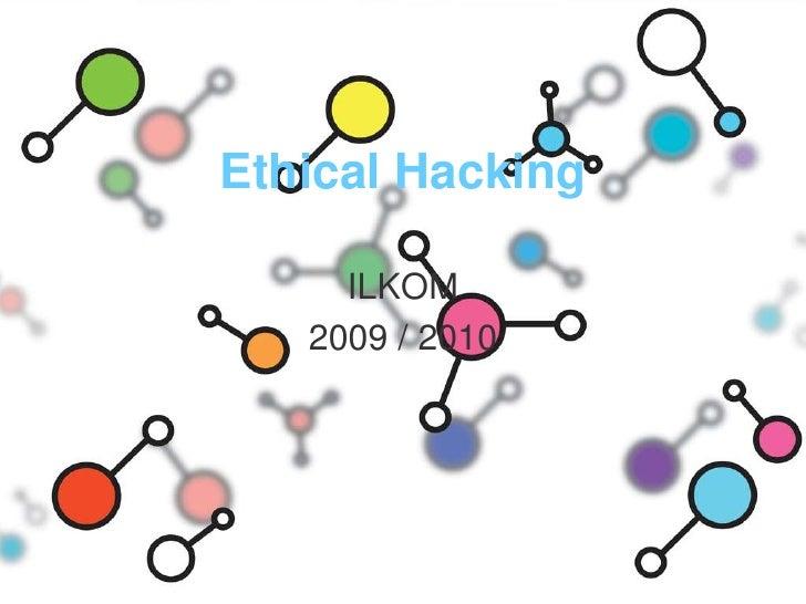 Ethical Hacking<br />ILKOM<br />2009 / 2010<br />