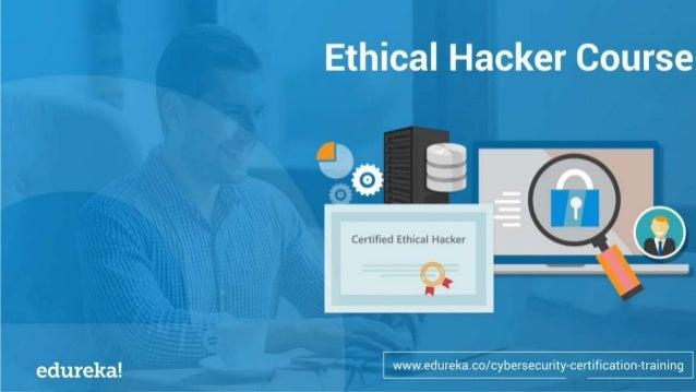 Cybersecurity Certification Course www.edureka.co/cybersecurity-certification-training