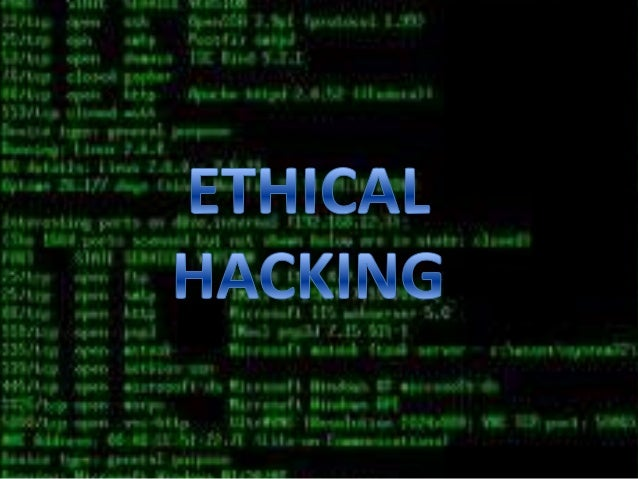 ethical computer hacking Hacking is just like a cancer that has very dangerous effects on the society  hacking was made of experts of computer  ethical hacking.