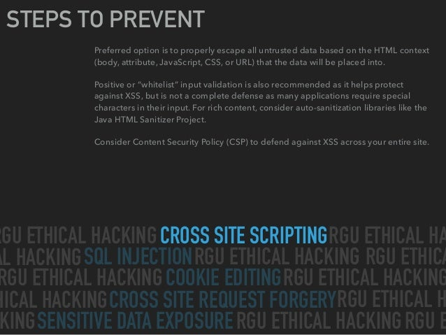 CROSS SITE SCRIPTING SQL INJECTION CROSS SITE REQUEST FORGERY SENSITIVE DATA EXPOSURE COOKIE EDITING RGU ETHICAL HACKING R...