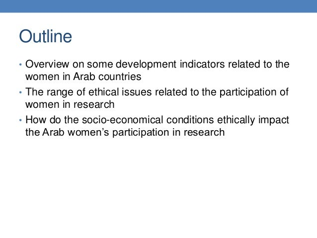 The Ethical Implications of the Socio-political Conditions in the Arab Countries on the Research Involving Arab Women  Slide 3