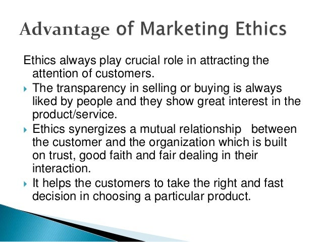 advantages and disadvantages of ethical marketing