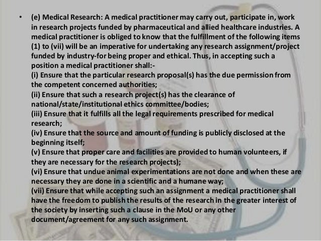 ethical issues in the medical industry The journal seeks to promote ethical reflection and conduct in scientific research and medical practice.