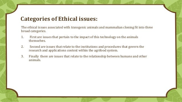moral and ethical issues of human cloning philosophy essay The ethical implications of human cloning  n this essay,i will consider the ethics of reproductive  the heart of the ethical issuethe moral problem with .