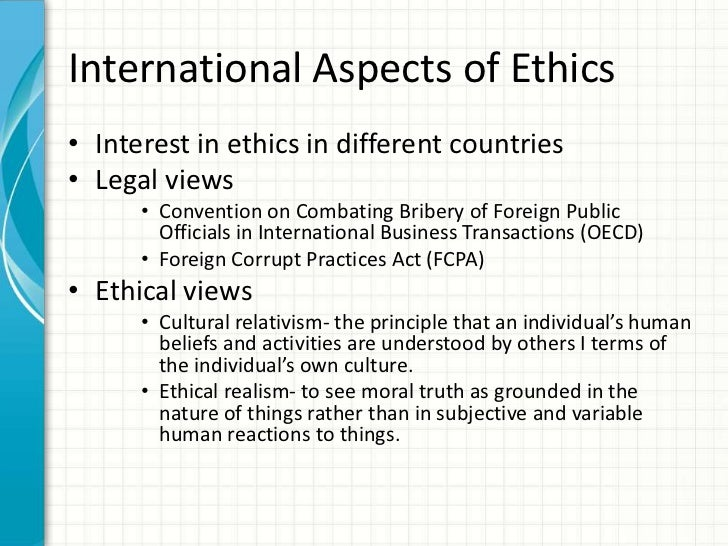 ethics in different countries What is global media ethics • studies on the ethical standards of new media in different countries • studies on news coverage of international problems and.