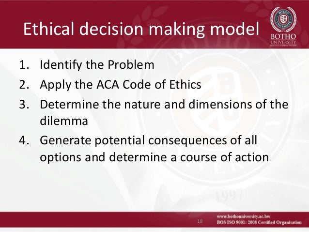 ethical dilemma decision making General guidelines for ethical decision making it is useful when making ethical decisions to understand that different when faced with an ethical dilemma.