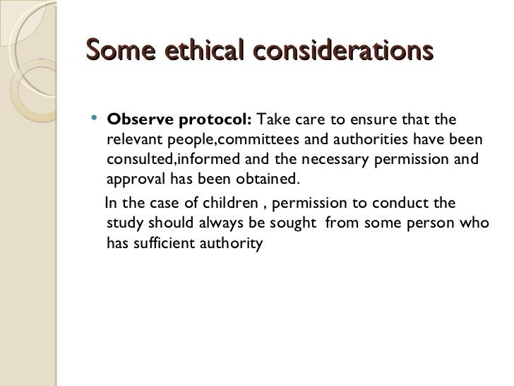 ethical considerations of research The following research ethics are taken from the sace psychology course however, they provide an excellent overview of the relevant ethical considerations which might effect your research.