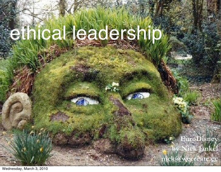 ethical leadership                                     EuroDisney                               by Nick Jankel            ...