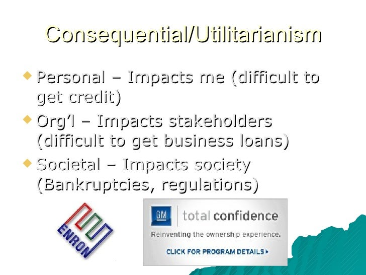 utilitarian and deontological approach to bank bailouts Utilitarianism is a consequentialist moral theory focused on maximizing the  overall good  applying utilitarianism: are insider trading and the bailout of gm  ethical  negative consequences: government control in gm's operations and  the.