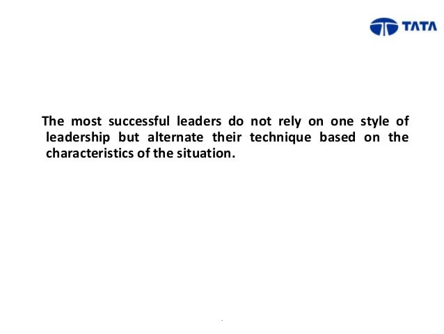 theories of leadership in tata group Mr bimlendra jha is chief executive officer of tata steel uk  unit around using his skills in theory of constraints (toc) and other improvement philosophies.