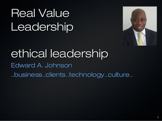 Ethical Leadership course1       Edward Johnson       Head IT Banking Systems       Falcon Private Bank