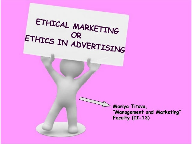 ethics in marketing Ethics in modern marketing abstract: the success of every marketing company depends upon their involvement towards their customers.
