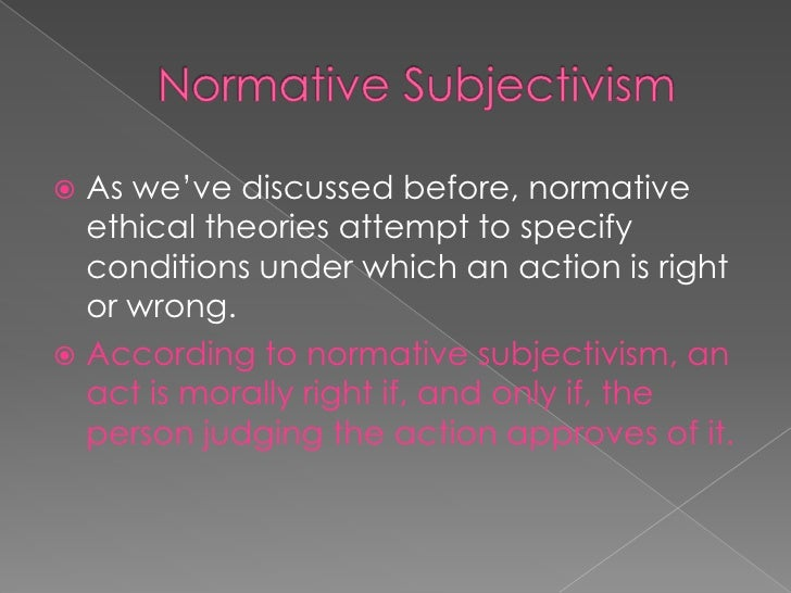 Ethical Subjectivism Flashcards Preview