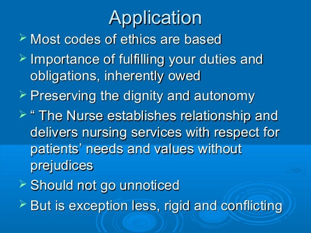 applying ethical frameworks in nursing practice Theories applied in community health nursing block and josten's ethical theory of population focused nursing community health nursing practice does not.