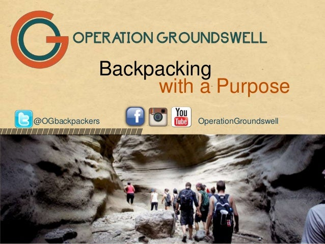 Backpacking with a Purpose ///////////////////////////////////////////////////////////////////////////////////////////////...
