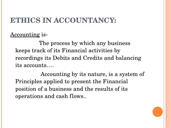 accounting principles and ethics Parts a and b of the cima code of ethics are based on the ifac handbook of the code of ethics statements, accounting principles, and responsibility for.