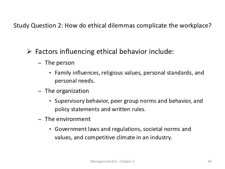 ethics  44 study question 2 how do ethical dilemmas